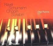 Ravel, Schumann, Chopin, Scribin. Olga Rusina CD