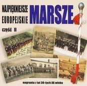 Najpiękniejsze marsze europejskie cz.2 CD