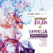Vivaldi - Bach Stile Concerto. Kulka, Cappella CD