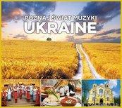 Poznaj świat muzyki. Ukraine CD
