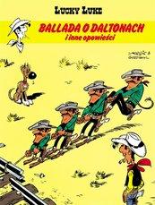 Lucky Luke Tom 55 Ballada o Daltonach i inne...