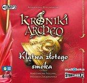 Kroniki Archeo T.4 Klątwa złotego smoka Audiobook