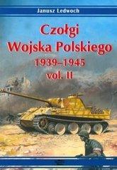 Czołgi Wojska Polskiego 1939-1945 vol. II
