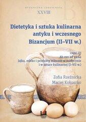 Dietetyka i sztuka kulinarna antyku i wczesnego Bizancjum (II-VII w.)
