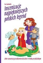 Inscenizacje najpiękniejszych polskich legend + CD