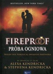 Fireproof Próba ogniowa Nigdy nie porzucaj swojego partnera