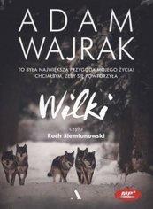 Adam Wajrak - Wilki CD MP3