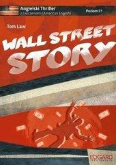 Angielski. Thriller z ćw. Wall Street Story w.2016