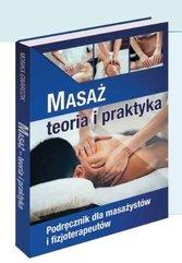 Masaż - teoria i praktyka. Kwalifikacja P.01.
