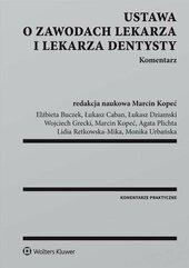 Ustawa o zawodach lekarza i lekarza dentysty Komentarz