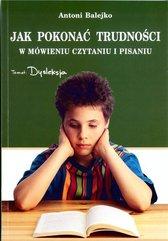 Jak pokonać trudności w mówieniu, czytaniu i ...