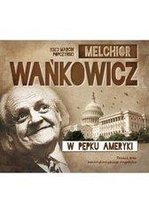 W pępku Ameryki audiobook