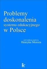 Problemy doskonalenia systemu edu. w Polsce