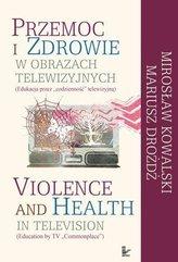 Przemoc i zdrowie w obrazach telewizyjnych