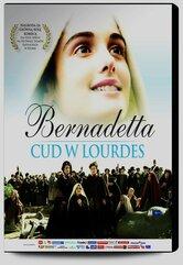 Bernadetta Cud w Lourdes + DVD