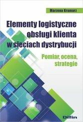 Elementy logistyczne obsługi klienta w sieciach dystrybucji