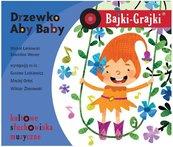 Bajki - Grajki. Drzewko Aby Baby CD