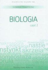 Słownik tematyczny. T.7. Biologia 2