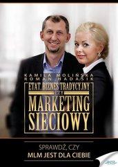 Etat, biznes tradycyjny czy marketing sieciowy