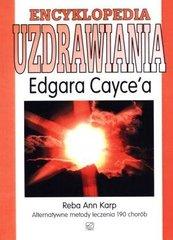 Encyklopedia uzdrawiania Edgara Cayce`a