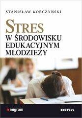 Stres w środowisku edukacyjnym młodzieży