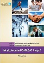 Jak skutecznie pomagać innym? cz.1 i 2 Poradnictwo