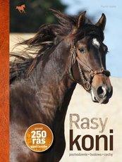 Rasy koni. Ponad 250 ras koni i kuców