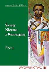 Święty Nicetas z Remezjany Pisma