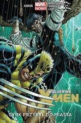 Wolverine i X-men T.1 Cyrk przybył do miasta