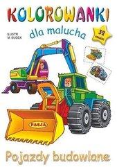 Kolorowanka dla malucha. Pojazdy budowlane