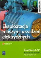 Eksploatacja maszyn i urządzeń elekt. Kwal. E.24.1