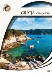Podróże marzeń. Grecja - Chalkidiki