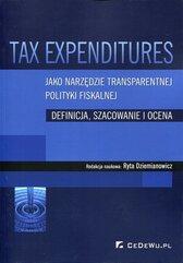 Tax Expenditures jako narzędzie transparentnej polityki fiskalnej