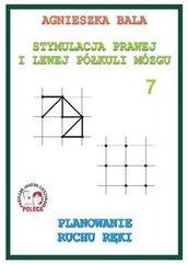 Stymulacja prawej i lewej półkuli 7 Planowanie