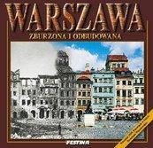 Warszawa zburzona i odbudowana