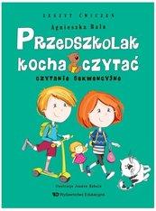 Przedszkolak kocha czytać. Czytanie sekwencyjne