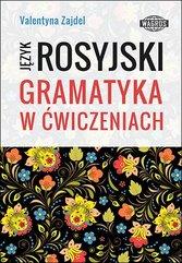 Język rosyjski. Gramatyka w ćwiczeniach