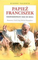 Papież Franciszek. Niespodziewany dar od Boga
