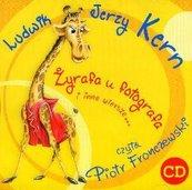 Żyrafa u fotografa i inne wiersze...CD MP3