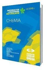 Informator Maturalny Chemia od 2015 r. OMEGA