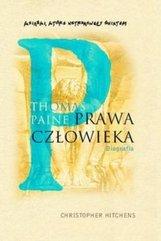 Thomas Paine. Prawa człowieka. Biografia