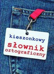 Kieszonkowy słownik ortograficzny
