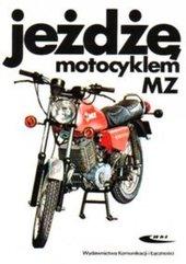 Jeżdżę motocyklem MZ