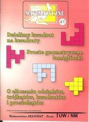 Miniatury matematyczne 41 Dzielimy kwadrat...