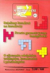 Miniatury matematyczne 41 Dzielimy kwadrat na kwadraty