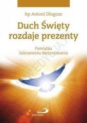 Duch Święty rozdaje prezenty. Pamiątka...gołębica