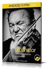 Ja, Urbanator. Awantury muzyka jazzowego mp3