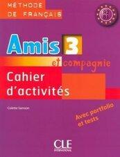 Amis et compagnie 3 ćwiczenia + CD CLE