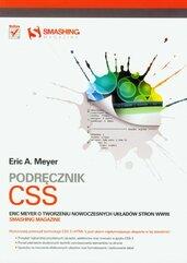 Podręcznik CSS Eric Meyer o tworzeniu nowoczesnych układów stron WWW. Smashing Magazine