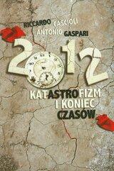 2012 Katastrofizm i koniec czasów